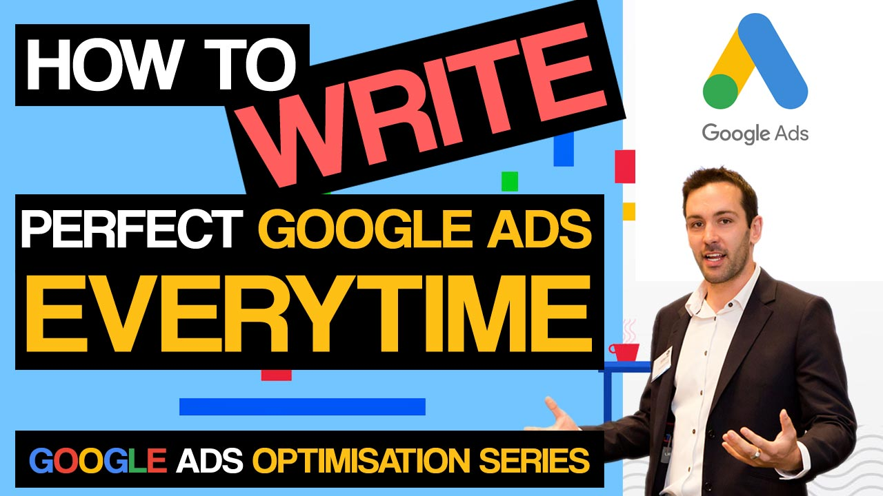 How to write PERFECT Google Ad Text