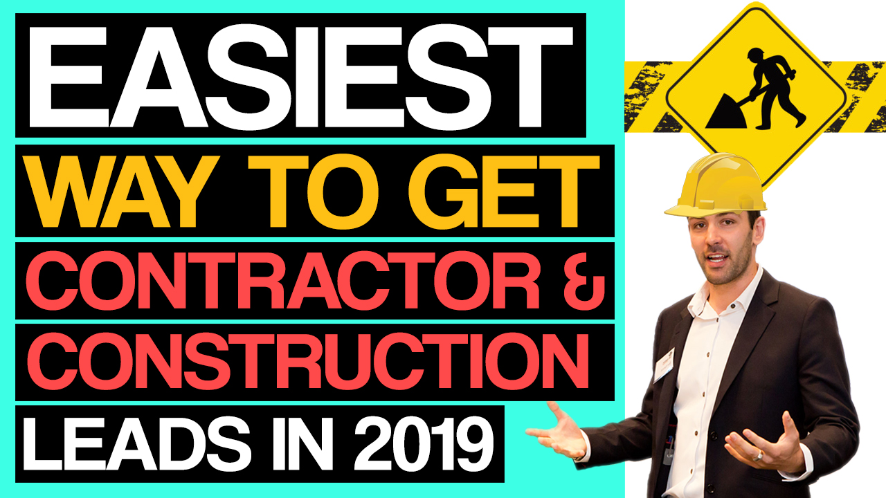 How To Get Easy Qualified Contractor & Construction Leads. Construction & Contractor Lead Generation
