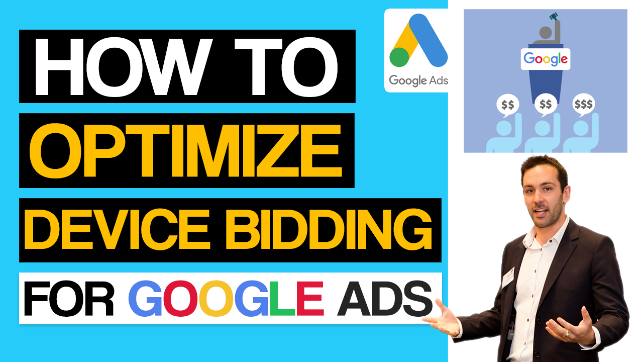 Google Ads Device Bid Optimization Tutorial For New & Advanced users