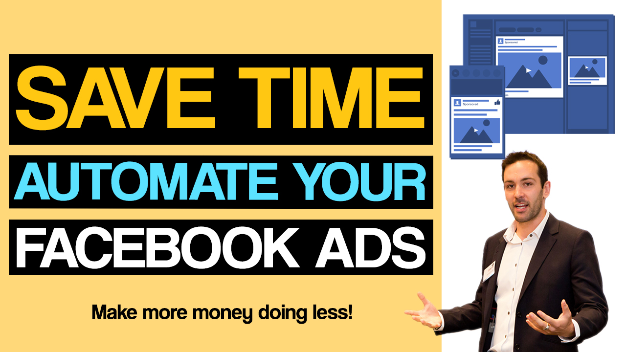 Facebook Ads Automated Rules – Make More Money Doing Less