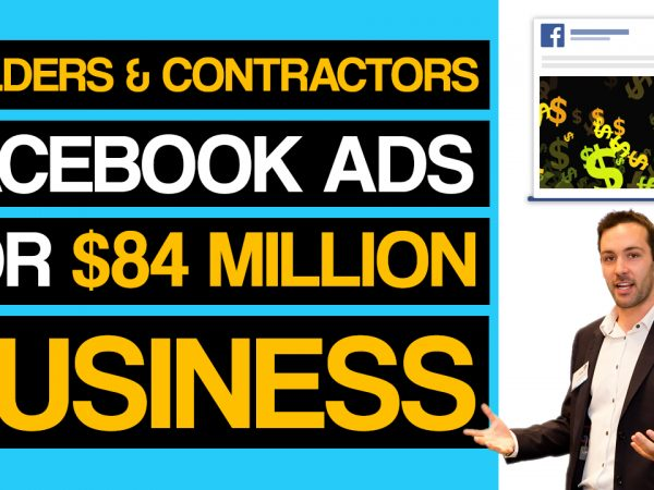Facebook Ads For Builders, Contractors & Construction Companies