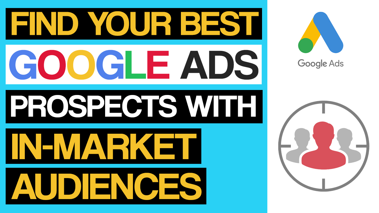In-Marketing Audiences In Google Ads Secrets