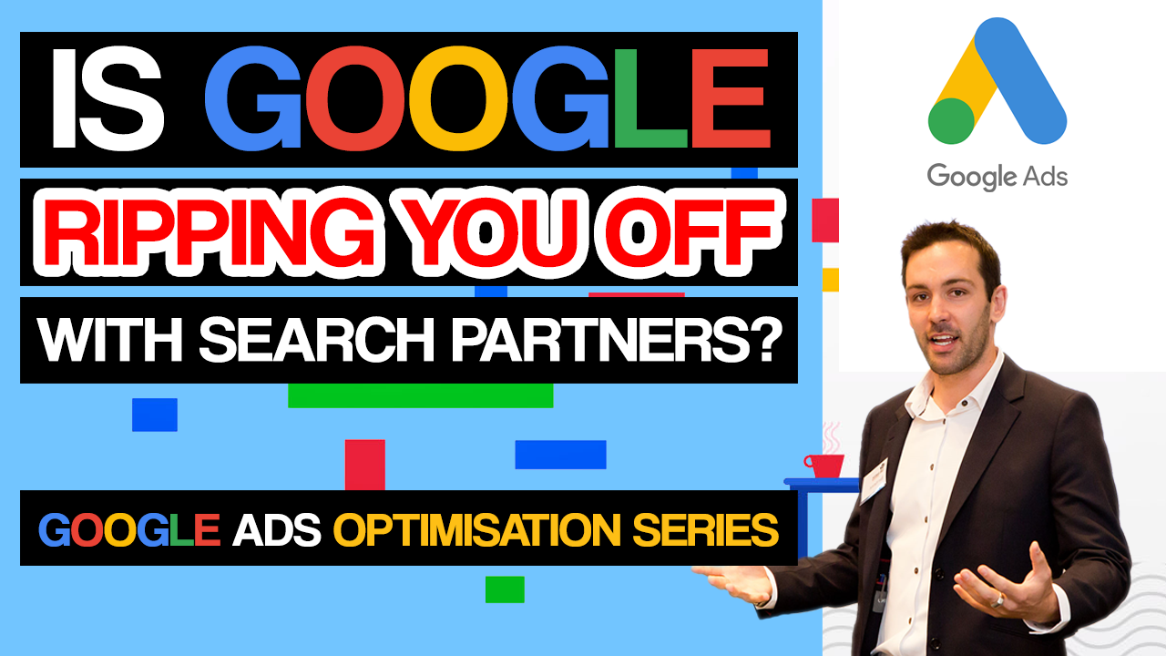 Google Ads Search Partner Network – Should You Be Using It? How To Find Out If Its Working For You